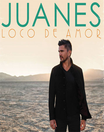 Juanes – Loco de Amor