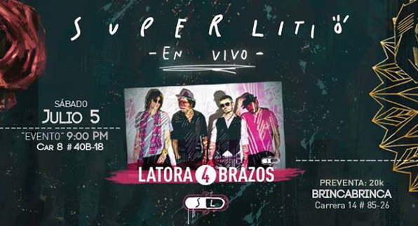 Superlitio en Latora 4 Brazos