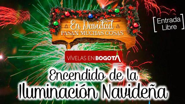 En Navidad pasan muchas cosas, vívelas en Bogotá