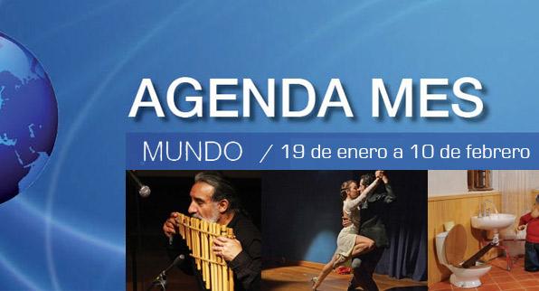 Agenda Mundo / Enero 19 a febrero 10
