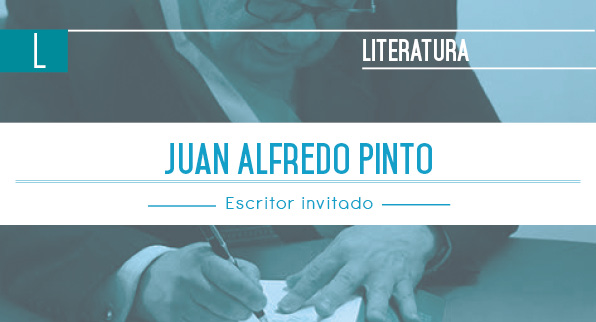 Escritor Invitado: Juan Alfredo Pinto