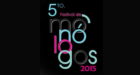 5to. Festival de Monólogos 2015