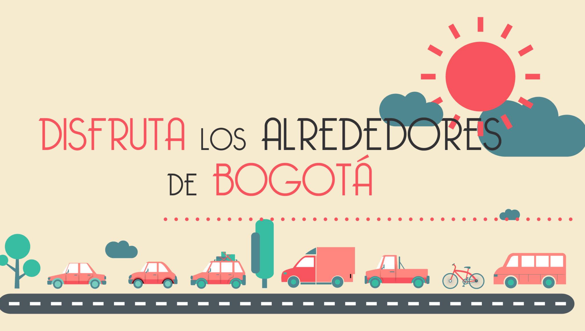 Disfruta los alrededores de Bogotá