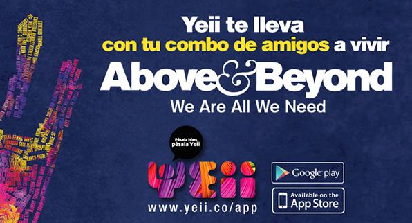 Yeii te lleva con tu combo de amigos a vivir ABOVE & BEYOND