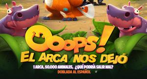 OOOPS! EL ARCA NOS DEJÓ