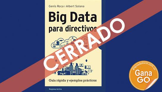 Gana el libro Big Data para ejecutivos