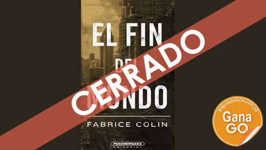 Llévate El fin del mundo, el nuevo libro de Fabrice Colin