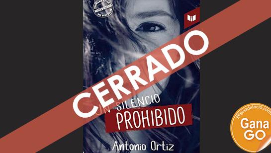 GO te regala Un Silencio prohibido, el libre de Antonio Ortiz