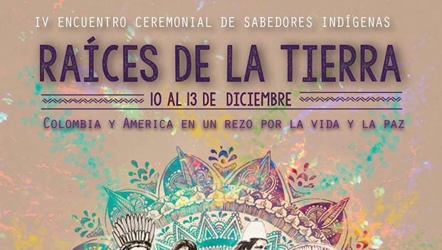 4° Encuentro Raíces de la Tierra Colombia