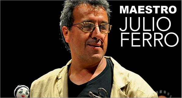 HOMENAJE… MAESTRO JULIO FERRO 50 AÑOS DE VIDA ARTÍSTICA