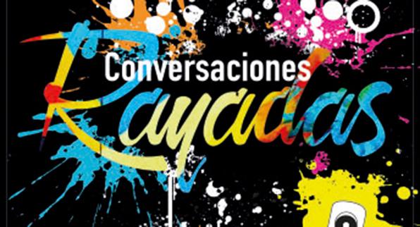 CONVERSACIONES RAYAS