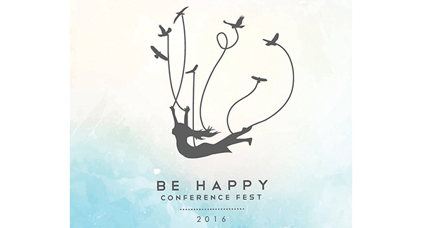 BE HAPPY CONFERENCE FEST