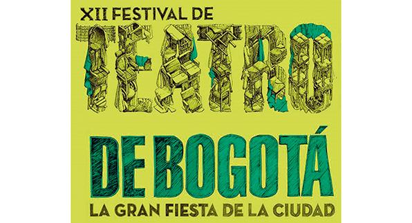 LA GRAN FIESTA DE LA  CIUDAD  XII FESTIVAL DE TEATRO DE BOGOTÁ.