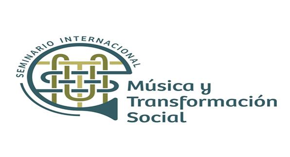 SEMINARIO INTERNACIONAL MÚSICA Y TRANSFORMACIÓN SOCIAL