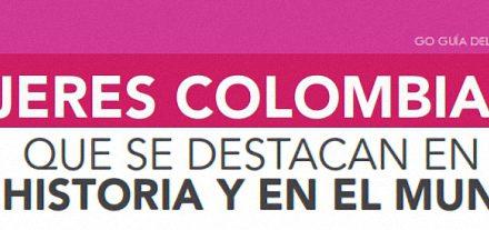 MUJERES COLOMBIANAS QUE SE DESTACAN EN LA HISTORIA Y EN EL MUNDO