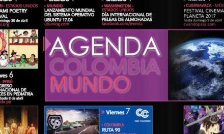 AGENDA COLOMBIA MUNDO ABRIL 2017