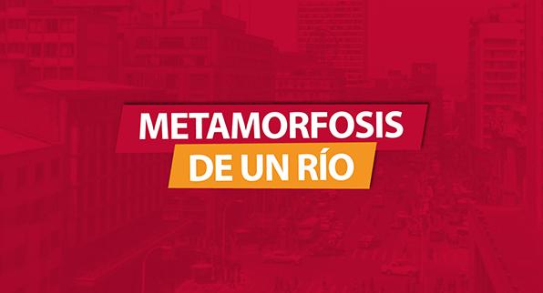 METAMORFOSIS DE UN RÍO