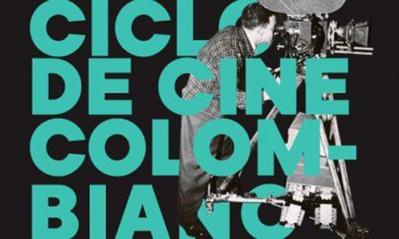 CICLO DE CINE COLOMBIANO