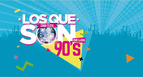 LOS QUE SON DE LOS 90'S