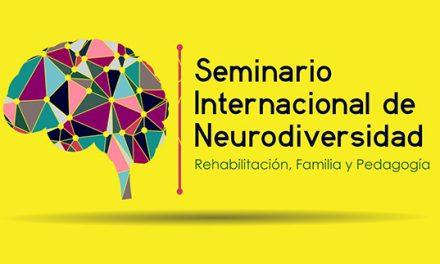 SEMINARIO INTERNACIONAL DE NEURODIVERSIDAD