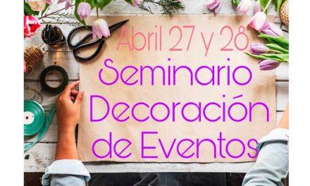 SEMINARIO DECORACIÓN DE EVENTOS