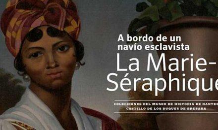 EXPOSICIÓN: A BORDO DE UN NAVÍO EXCLAVISTA – LA MARIE SÉRAPHIQUE