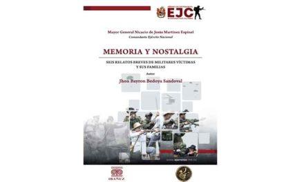 MEMORIA Y NOSTALGIA. SEIS RELATOS BREVES DE MILITARES VÍCTIMAS Y SUS FAMILIAS