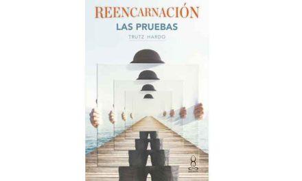REENCARNACIÓN. LAS PRUEBAS