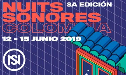 NUITS SONORES COLOMBIA 2019