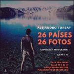 EXPOSICIÓN ALEJANDRO TURBAY, 26 PAÍSES, 26 FOTOS