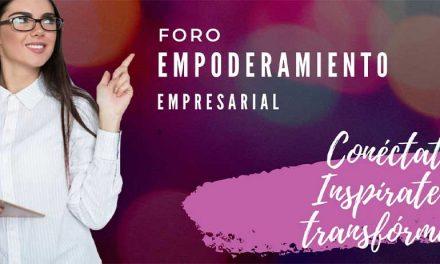 FORO DE EMPODERAMIENTO EMPRESARIAL