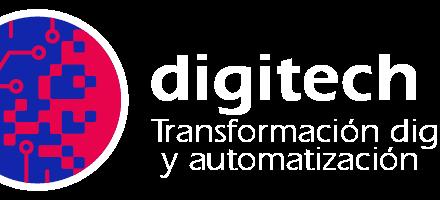 DIGITECH TRANSFORMACIÓN DIGITAL Y AUTOMATIZACIÓN
