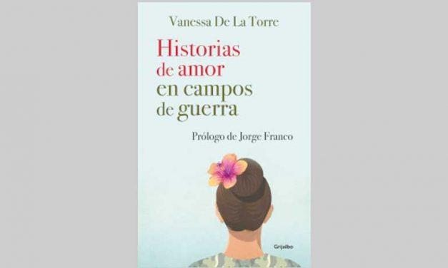 HISTORIAS DE AMOR EN CAMPOS DE GUERRA